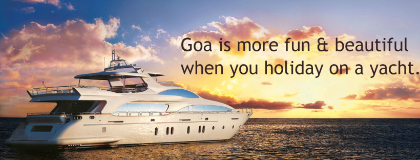 A perfect yacht holiday in Goa !!